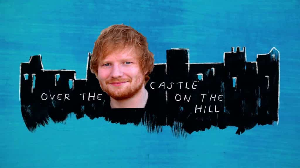 Ed Sheeran Castle on the Hill